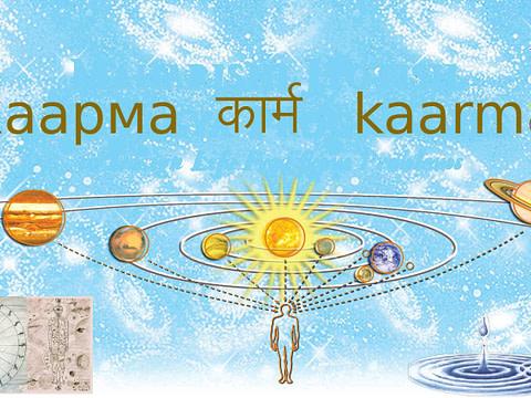 *** Карма - действия, пробуждающие явления сущности | Закон Кармы - Закон Действия и Ответственности Karma ***
